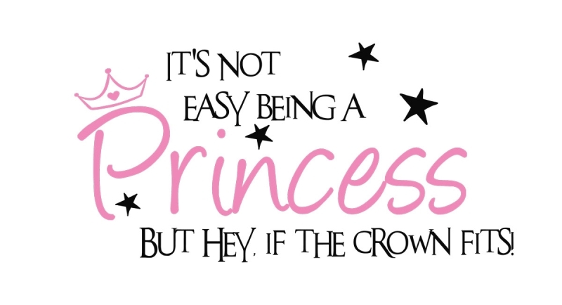 Quotes About Being A Princess Quotesgram
