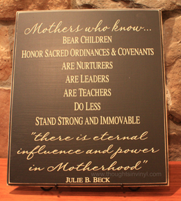 mother's day gift | Julie B. Beck quote